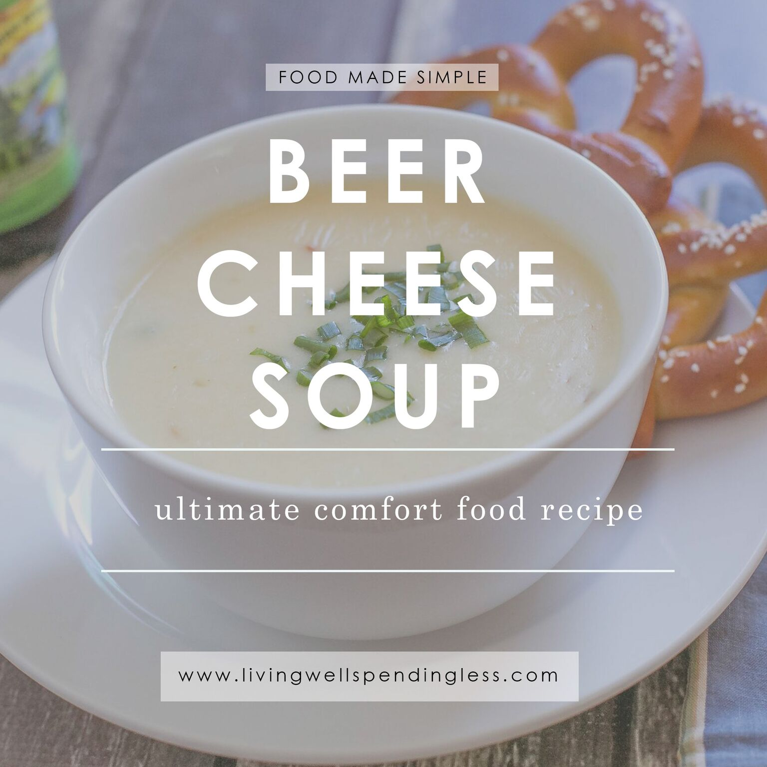 Easy Beer Cheese Soup   Ultimate Comfort Food   Superbowl Recipes  Classic Winter Recipes  Super Simple Recipes   Vegetarian Recipes