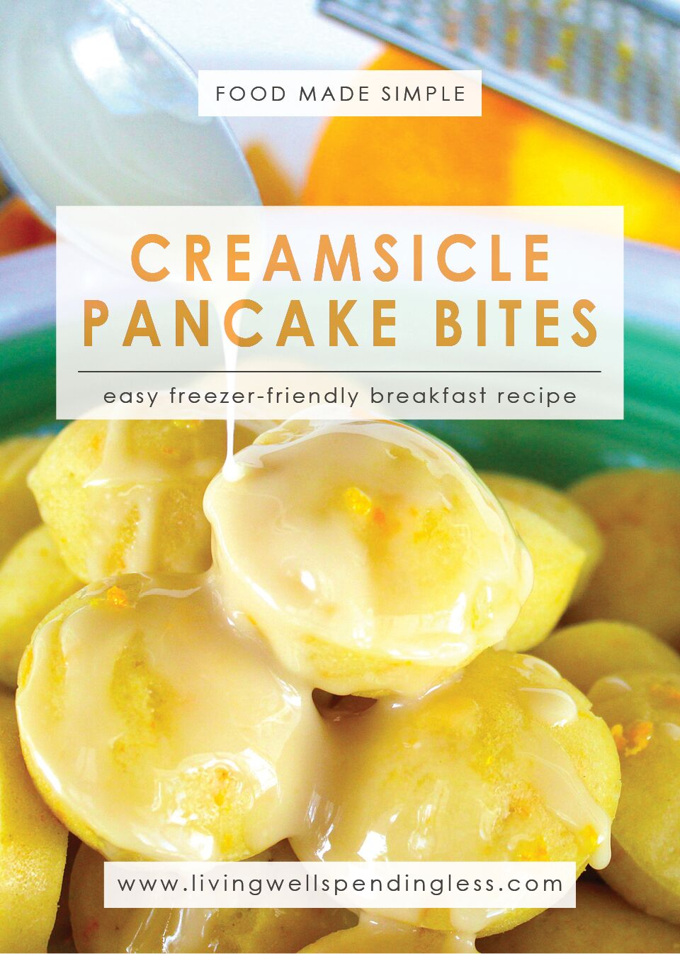 Creamsicle Pancake Bites | Easy Freezer Friendly Breakfast Recipe | Easy Breakfast Recipe | Homemade Breakfast Treats