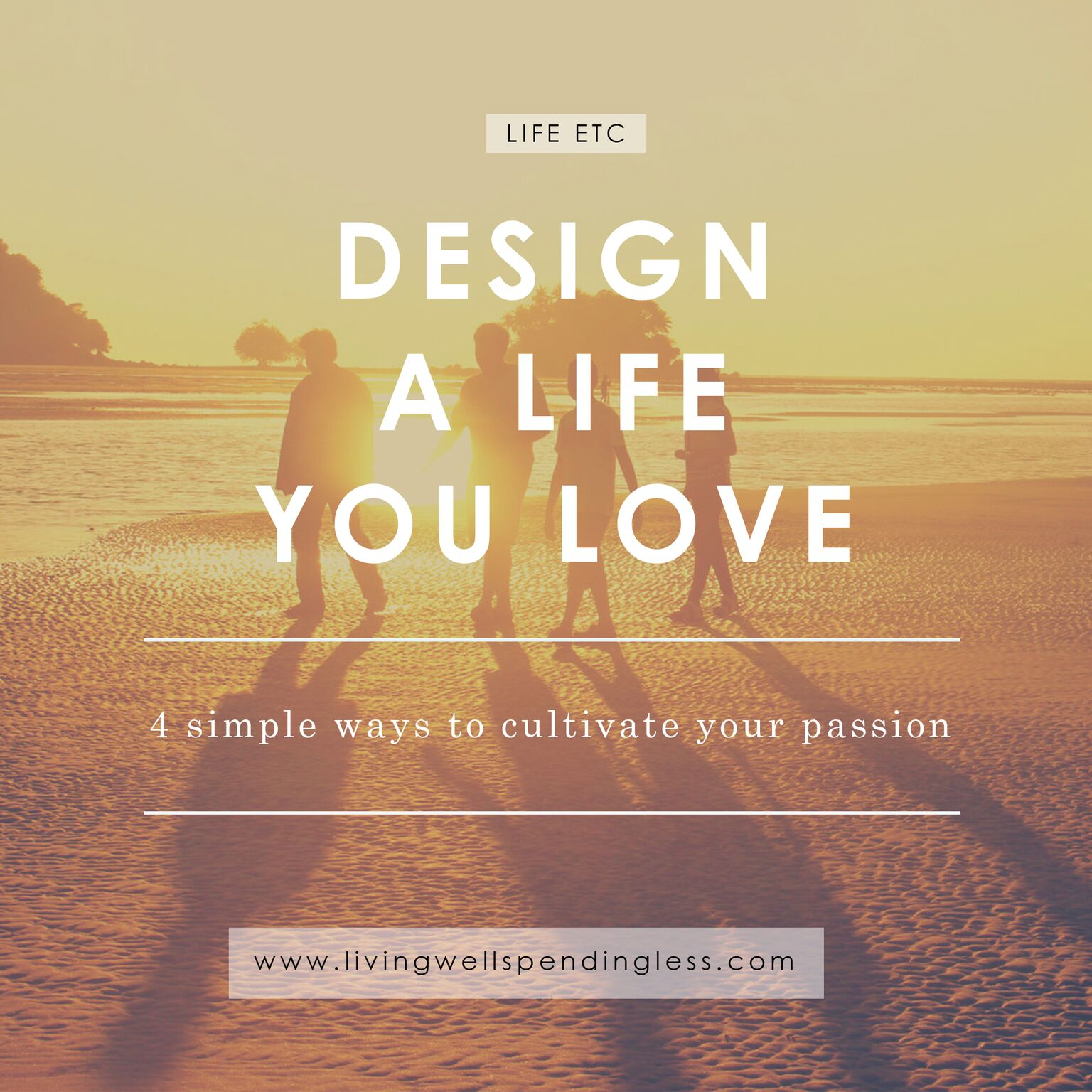 Design a Life You Love | Find Your Passion | Strong Women