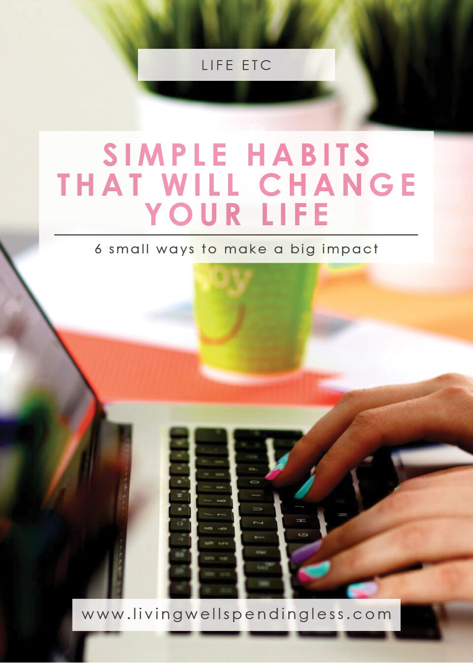 Simple Habits that Will Change Your Life | Home Decluttering | Time Management