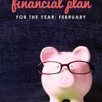 Overwhelmed by finances? Creating a financial plan is a whole lot easier when you focus on one small goal each month. February is a great time to focus on saving. Try this easy 3-step action plan to start saving, reduce bills, and save on groceries!