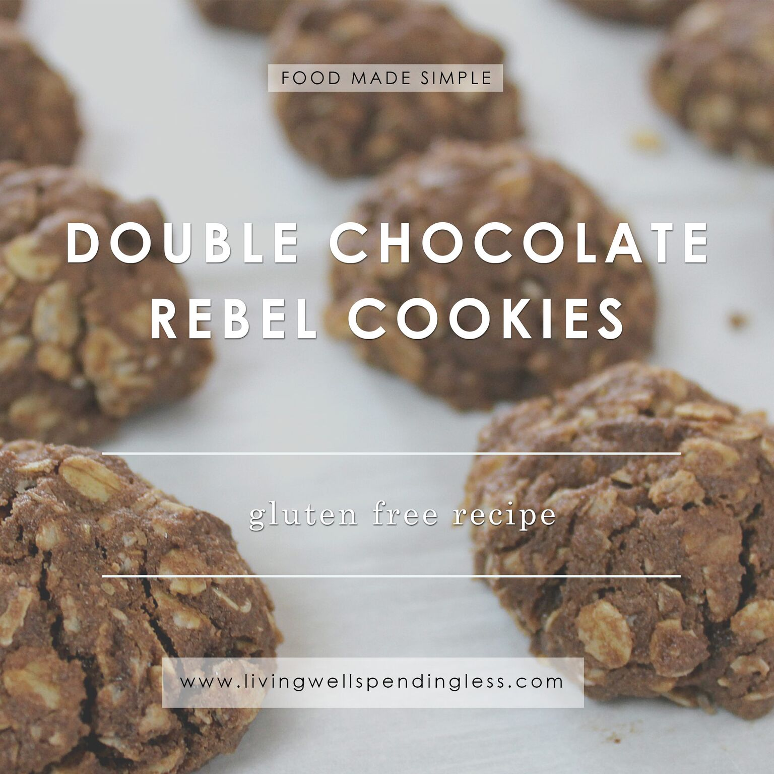 Gluten Free Cookies | Double Chocolate Rebel Cookies | Easy Cookie Recipe | Chocolate Cookies | Valentine's Day Desserts