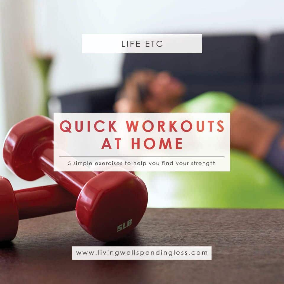 Finding time to work out is hard. Make it easier with these 5 quick workouts at home!
