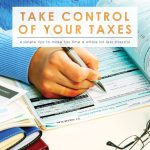 Take Control of Your Taxes | Tax Time Tips | | Money Saving Tips | Smart Money | How to Get Organized for Tax Season