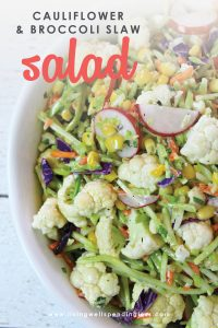 This beautiful Cauliflower & Broccoli Slaw Salad brings all the fresh flavors of spring to your table. Fresh veggies, herbs and a deliciously light dressing make this a must try! Best of all, it comes together in less than 10 minutes for a simple savory dish your whole family will love!