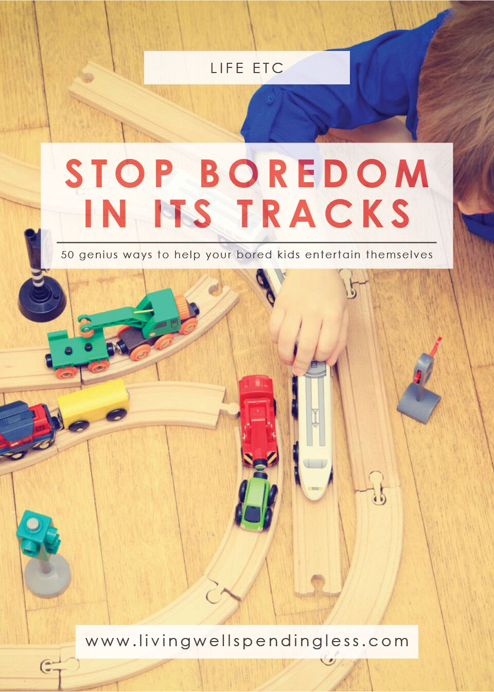 Stop Boredom in its Tracks