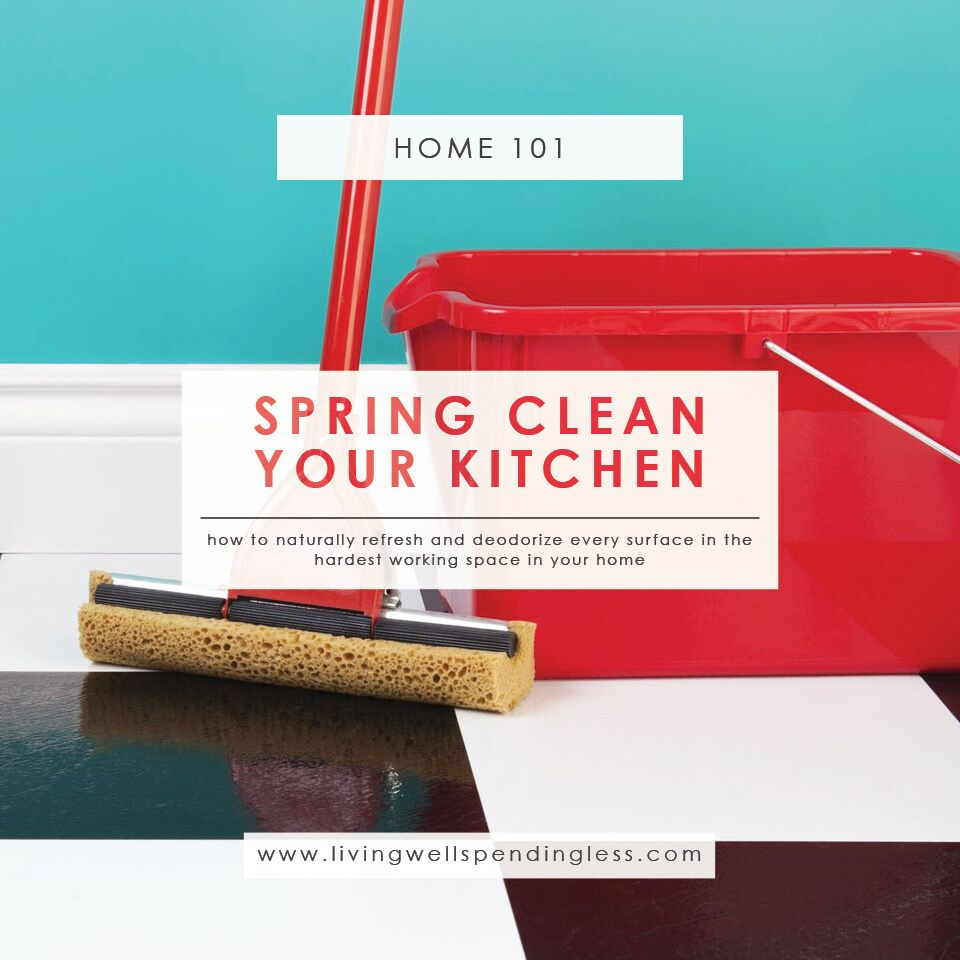 spring clean your kitchen refresh amp deodorize surfaces