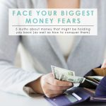 Face Your Biggest Money Fears | Money Myths Debunked | Smart Money | Money Fears Debunked | Tips to Overcome Your Money Fears