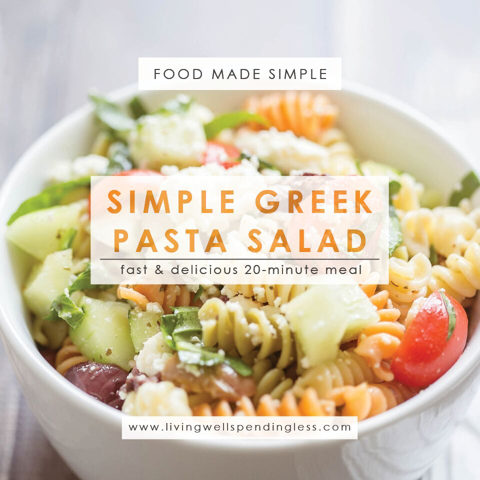 Simple greek pasta salad easy 20 minute recipe for Entrees simples