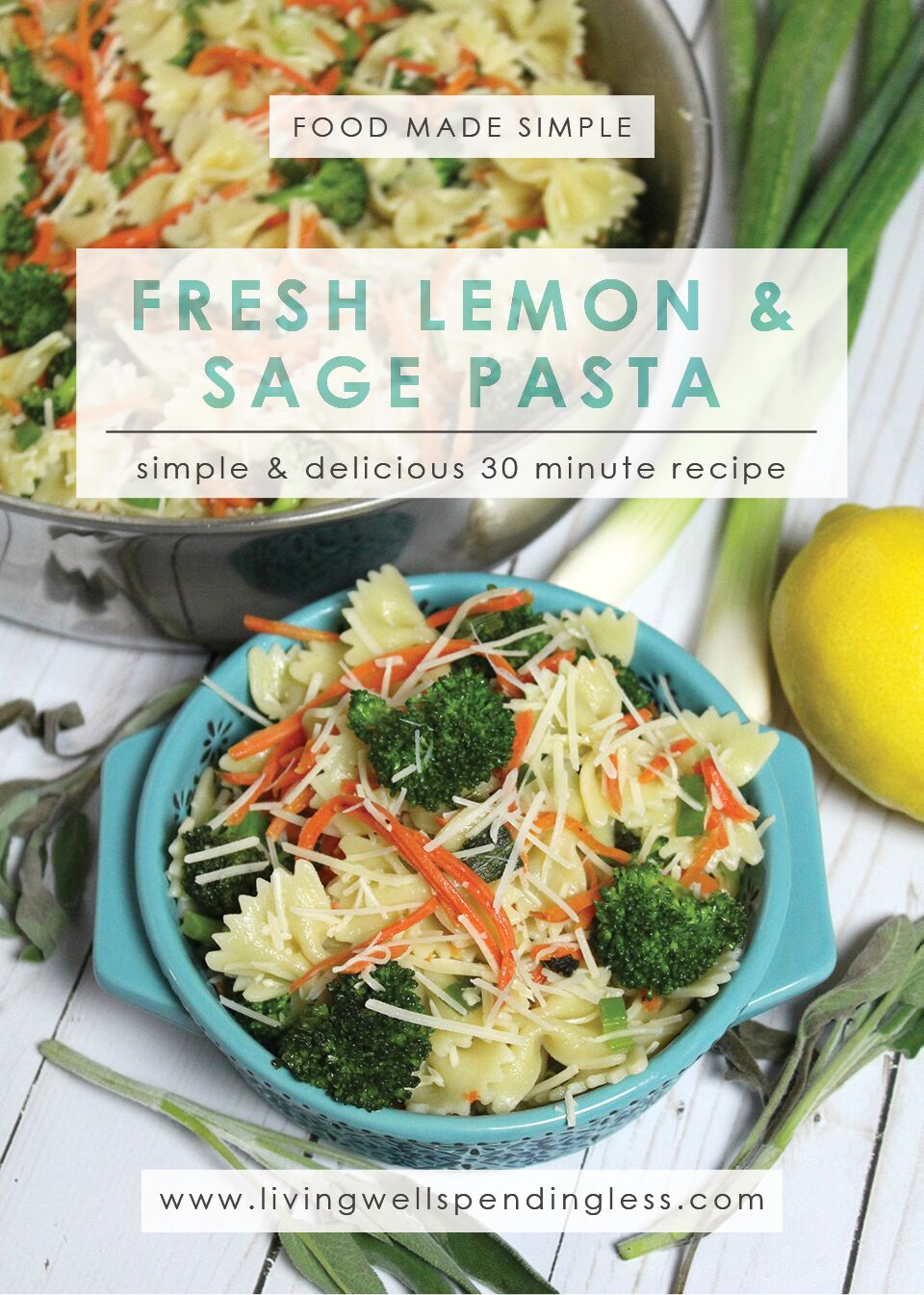 Fresh Lemon & Sage Pasta | Veggie Pasta | Weeknight Meals | Healthy Food Options Food Made Simple | Meat Free Meals