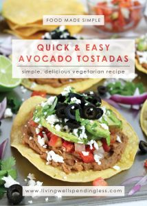 Quick & Easy Tostadas | Vegetarian Tostadas | Meatless Meals | Food Made Simple