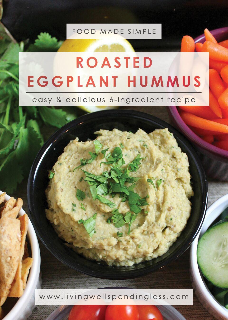 Roasted Eggplant Hummus | Homemade Hummus | Easy Hummus Recipe | 6 Ingredient Hummus | Food Made Simple