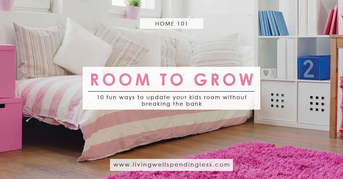 51 Ways To Diy The Bedroom Of Your Kids Dreams: 10 Fun Ways To Update Kids Rooms On A Budget