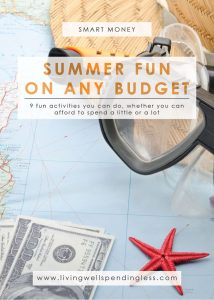Summer Activities | Fun on Any Budget | Affordable Summer Activities | Life with Kids | Summer Vacation |