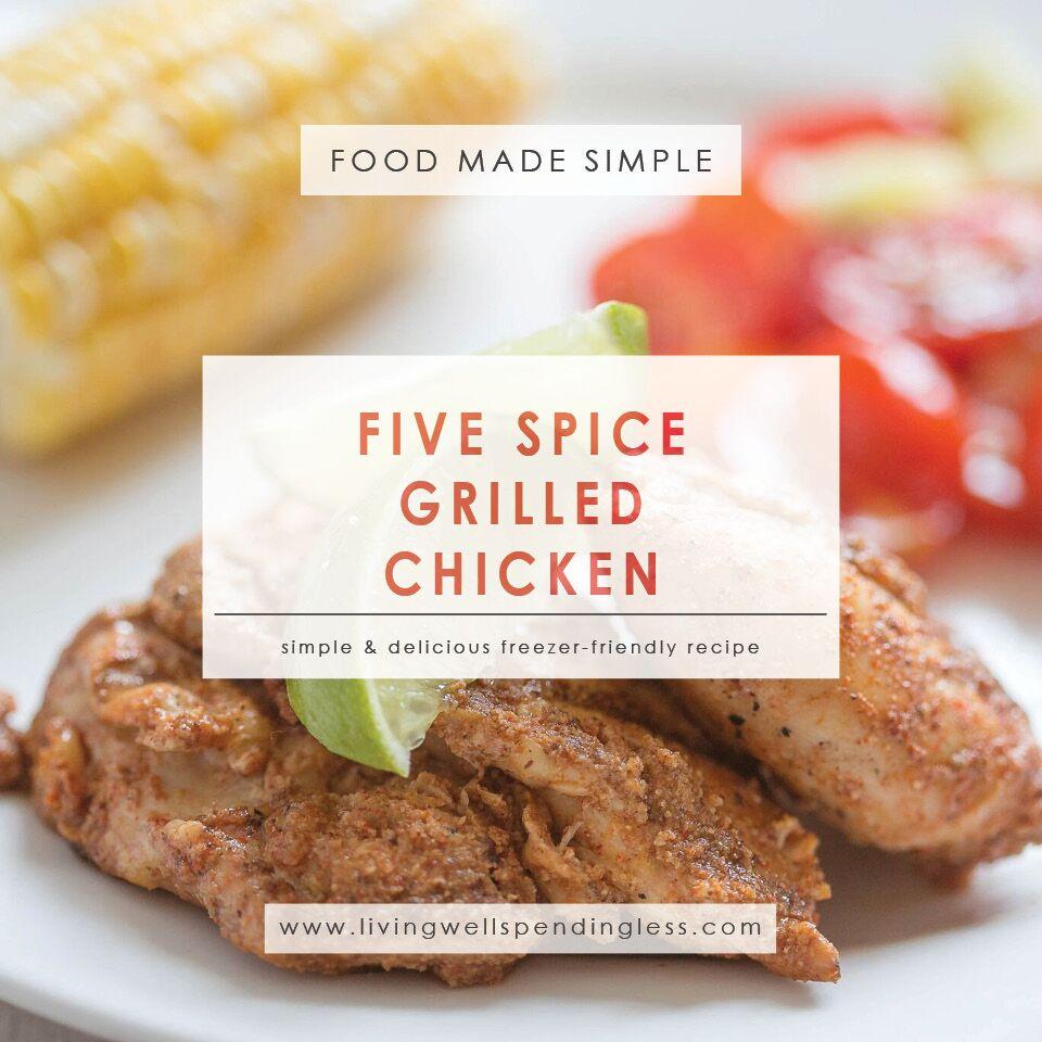 Five Spice Grilled Chicken | Freezer-Friendly Chicken Recipe