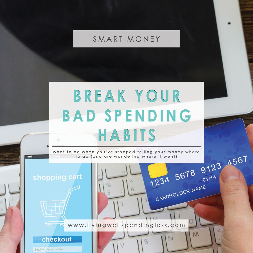 Break Your Bad Spending Habits | When BAD Spending Habits Start Again | Control Impulse Spending | 5 Tips to Reign in Your Spending | Take Control Of Your Finances | Smart Money