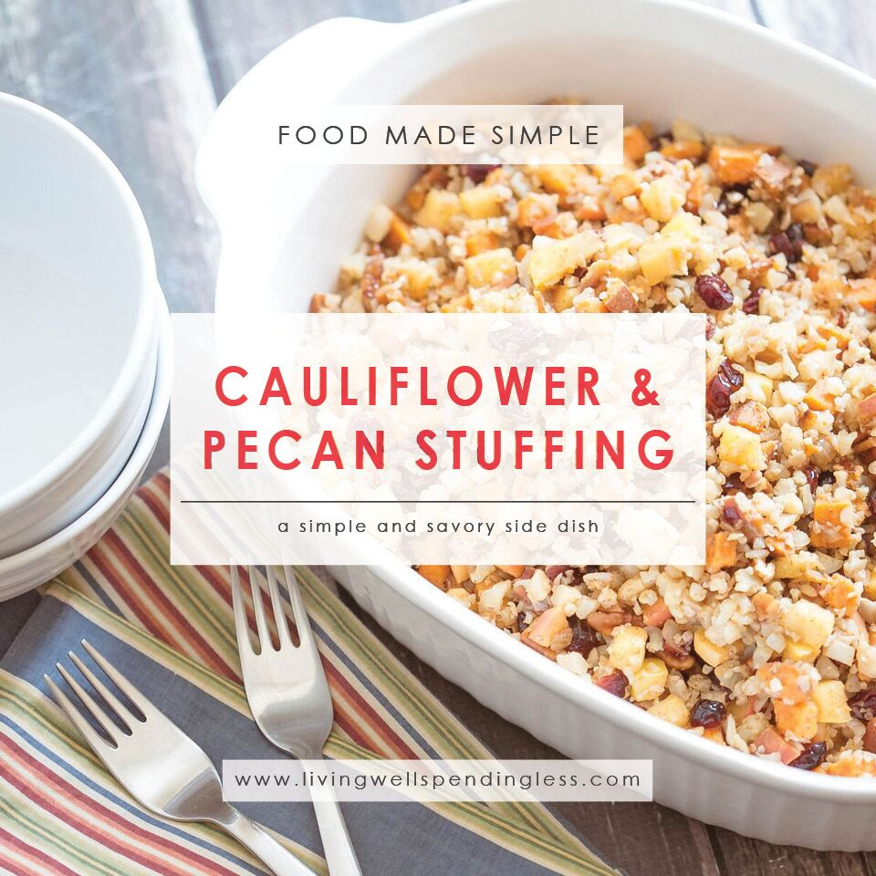 Cauliflower and Pecan Stuffing | Vegetarian Side Dish for Thanksgiving | Vegetarian Recipe | Food Made Simple | Holiday Recipe | Unique Holiday Meals | Thanksgiving Side Dishes