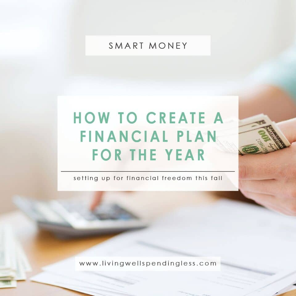 how to create a financial plan for september living well spending