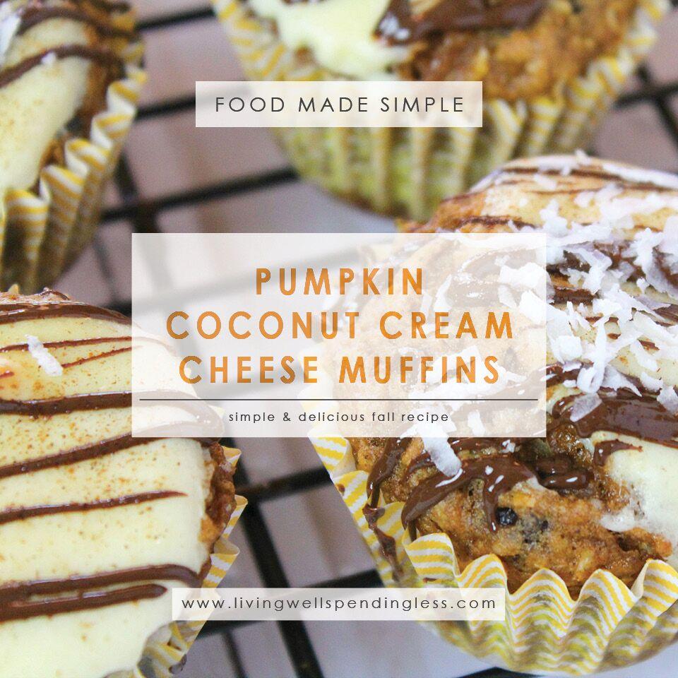 Pumpkin, Coconut Cream Cheese Muffins | Fall Muffin Recipe | The Best Pumpkin Muffin Recipe | Pumpkin Cupcake Recipe | Food Made Simple