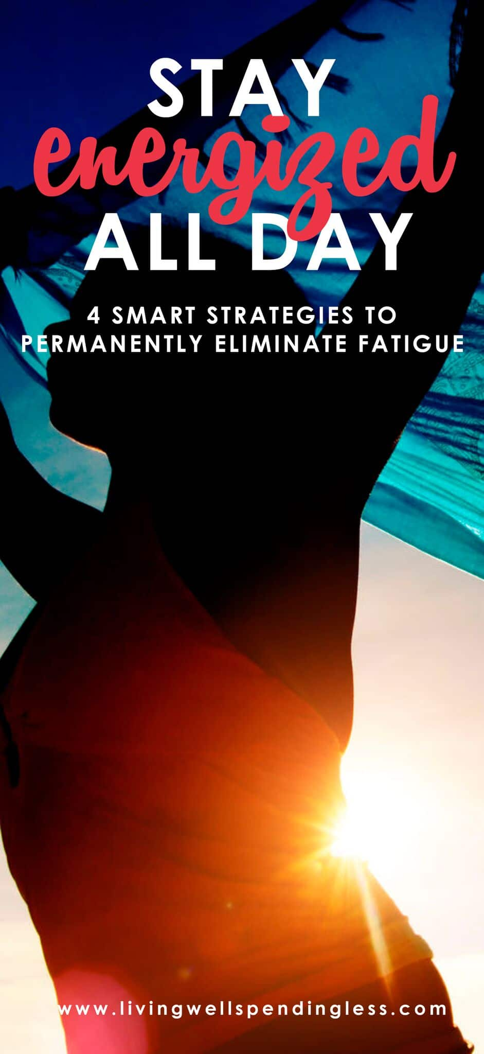 4 smart strategies for permanently eliminating fatigue.