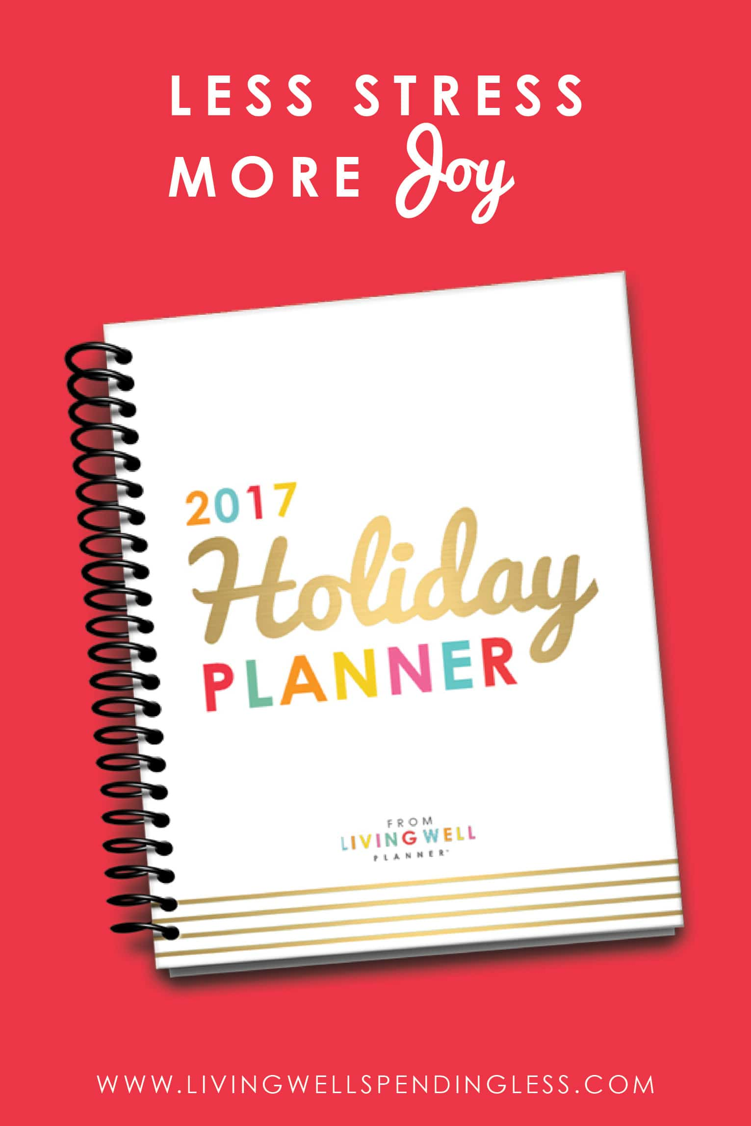 Use the 2017 Holiday Planner to put the joy back in the holidays!