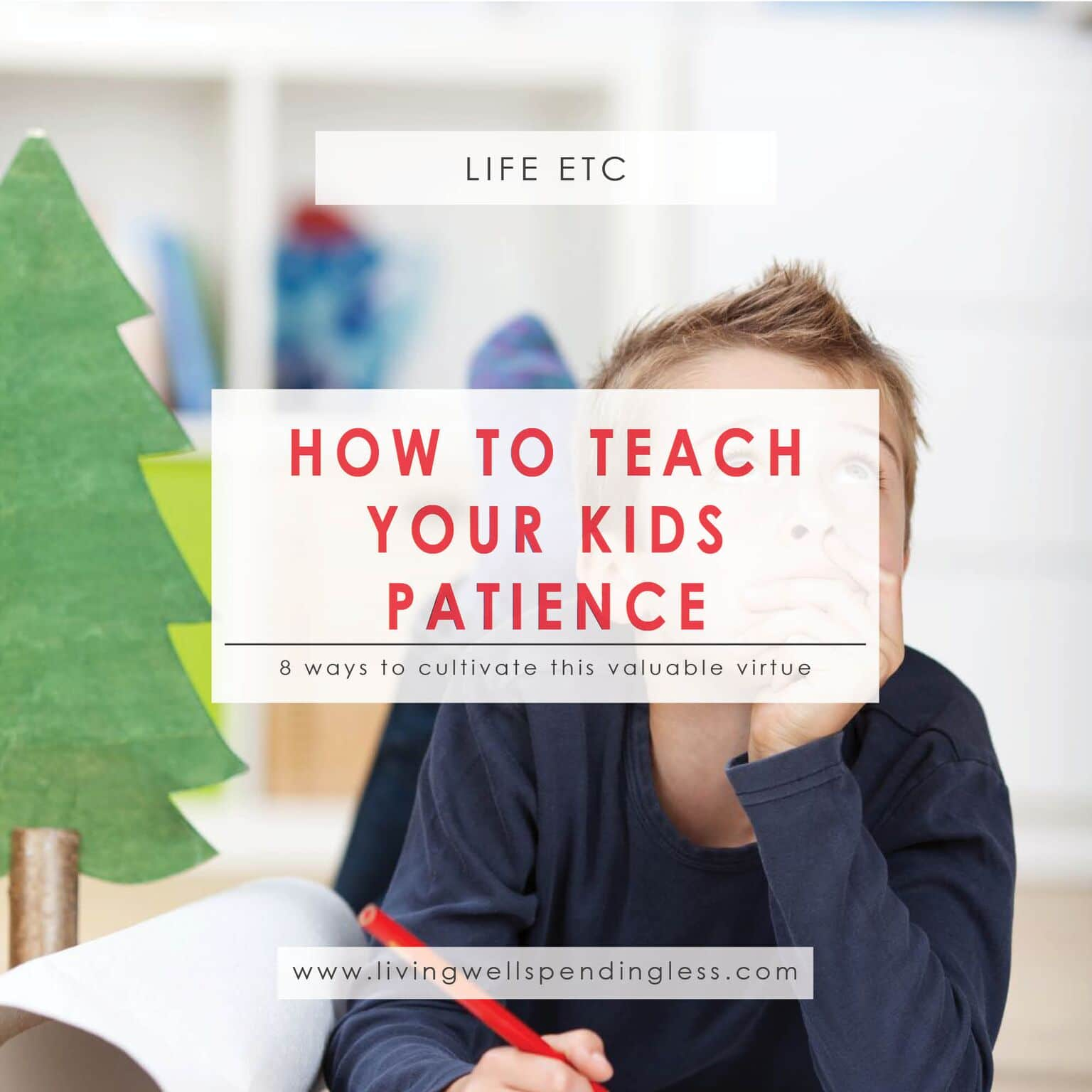 Teach Your Kids Patience | Virtuous Children | Virtues in the Home | Patience | Instant Gratification