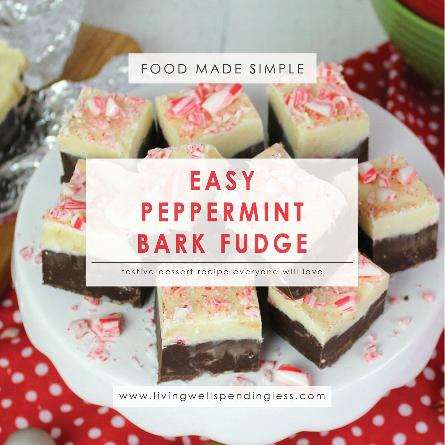 Create a festive dessert that everyone will love with this Easy Peppermint Bark Fudge recipe!