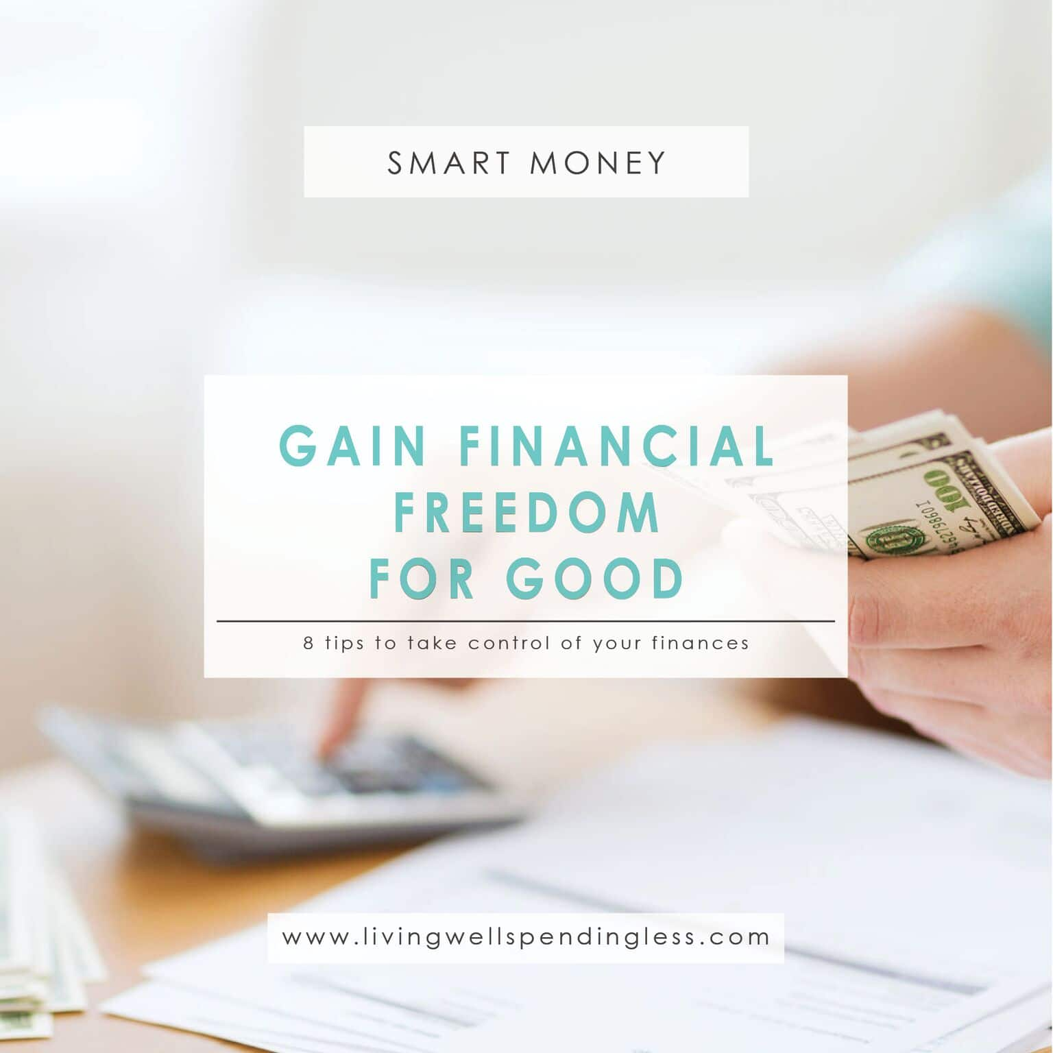 Gain Financial Freedom for Good⎢Take Control of Your Finances⎢Smart Money⎢Financial Peace⎢Money Goals⎢Family Money Management⎢Get Out of Debt