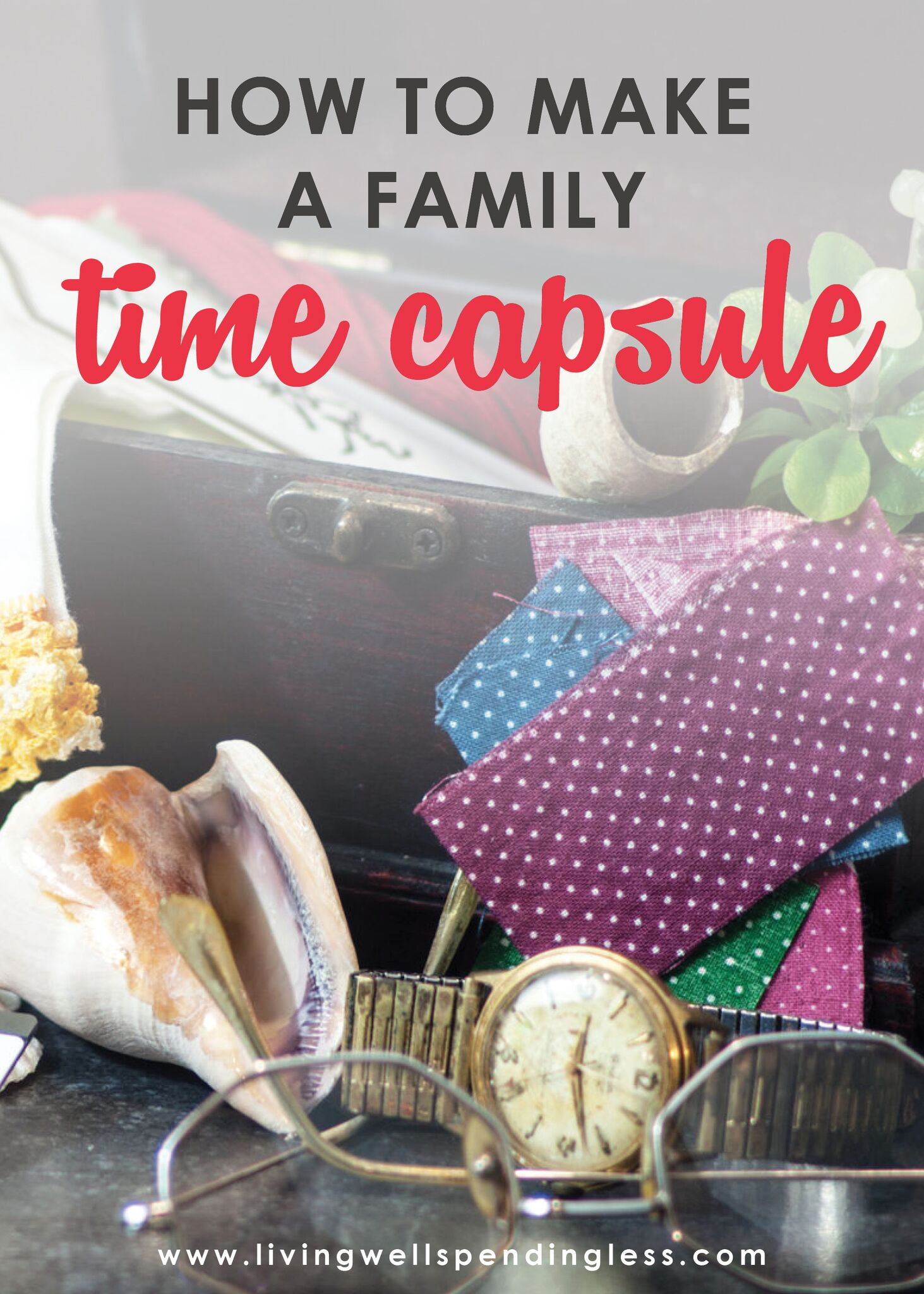How to Make a Family Time Capsule