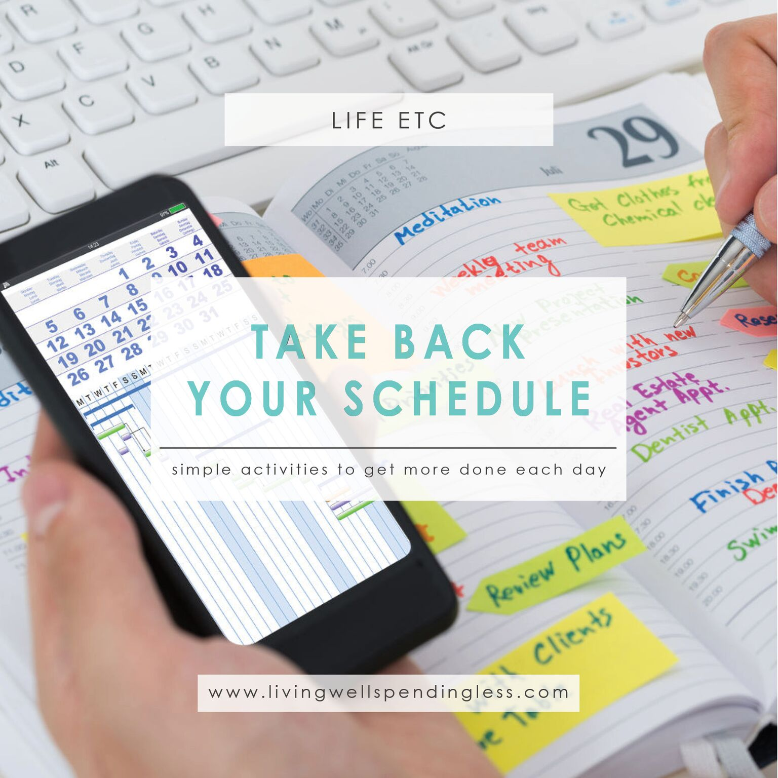 Take Back Your Schedule⎢Get More Done Each Day⎢Crush Your Goals⎢Time Management⎢Use Your Time Well⎢Productivity