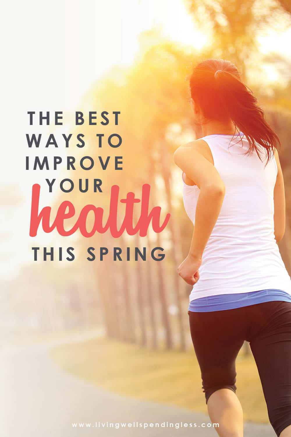 Want to feel good and be happier this Spring? These easy ways to improve your health will change your life and transform your everyday habits for the better! Start small and build up to bigger habits that will get you where you want to be in no time. #lifetips #healthy #health #healthandfitness #healthtips #springintoshape