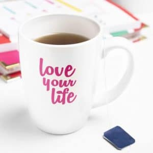 Love Your Life Mug from Living Well Spending Less | 15 Awesome Valentine Gift Ideas Under $15