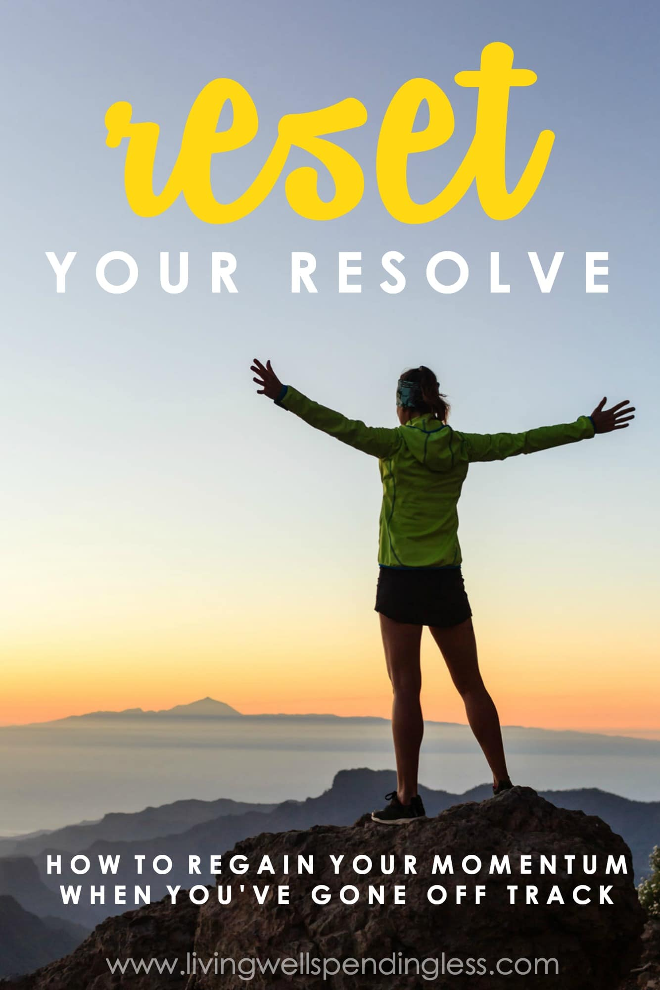Reset your resolve and get back on track!