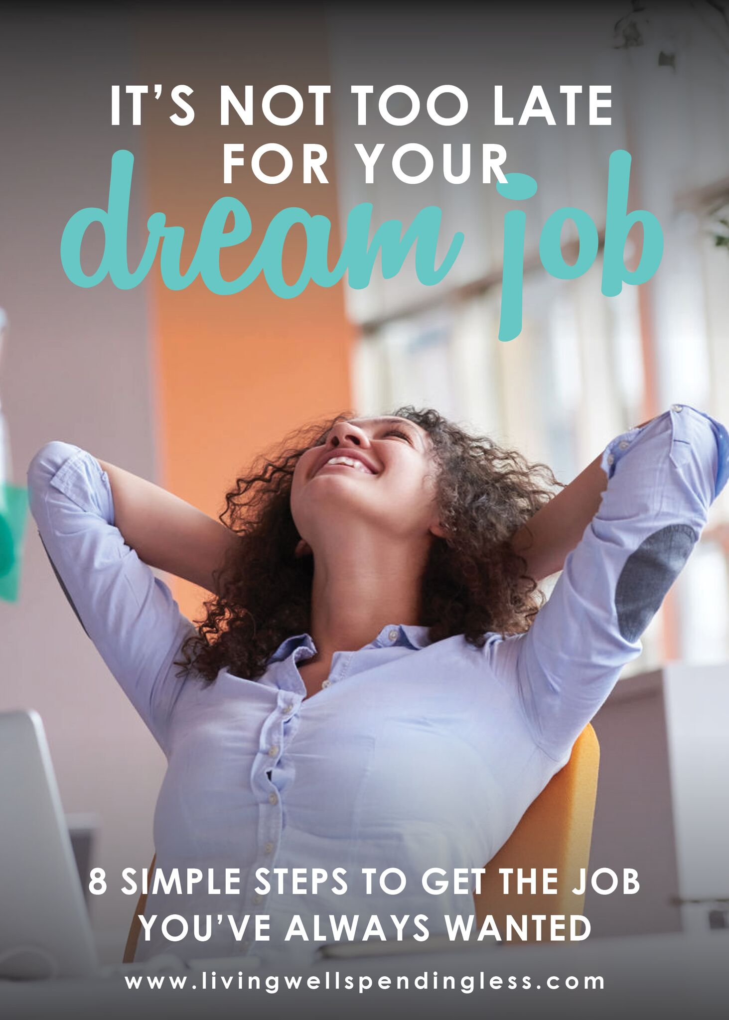 How to Make Your Dream Job a Reality | Career Changes | Love Your Job | Find Your Dream Job | 8 Tips to Score Your Dream Job