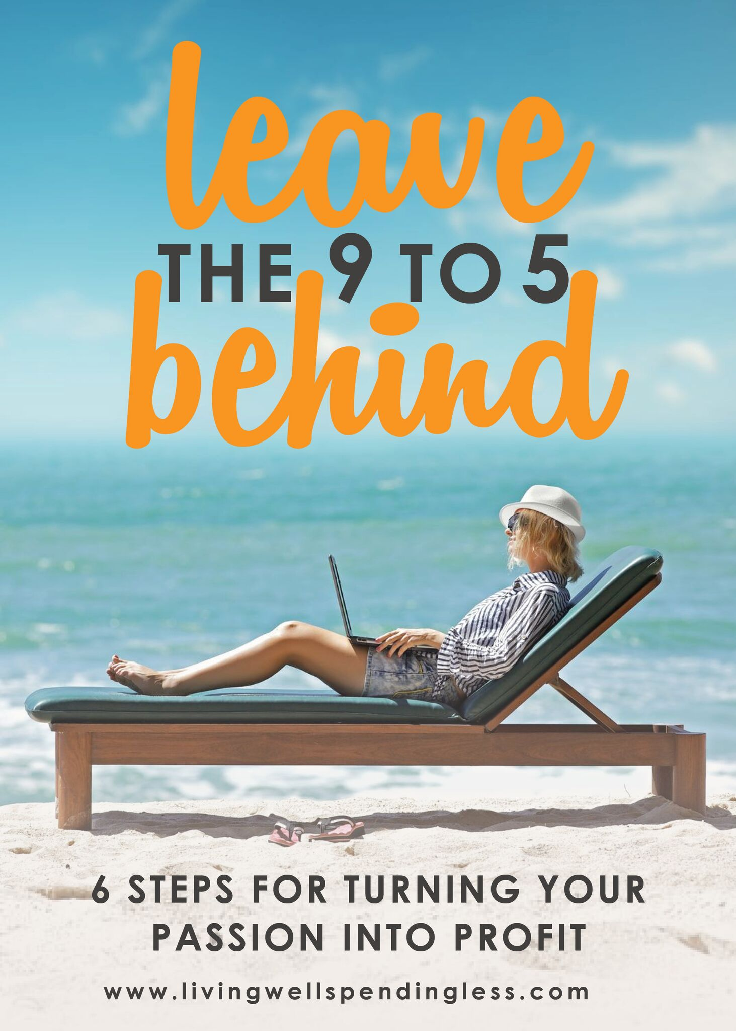 How to Leave the 9 to 5 Behind | Turn Your Passion into Profit | Love Your Job | Create a Career You Love | Work From Home | Flexible Careers | Flexible Jobs