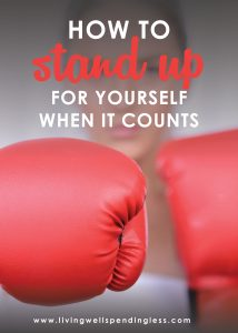 Are you a runner or a fighter? If you've been struggling to stand up for yourself, don't miss these simple ways you can start exercising a little more boldness in your life!
