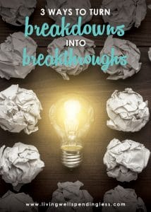 How to turn breakdowns into breakthroughs   Do It Scared Podcast with Ruth Soukup   How to turn obstacles into opportunities