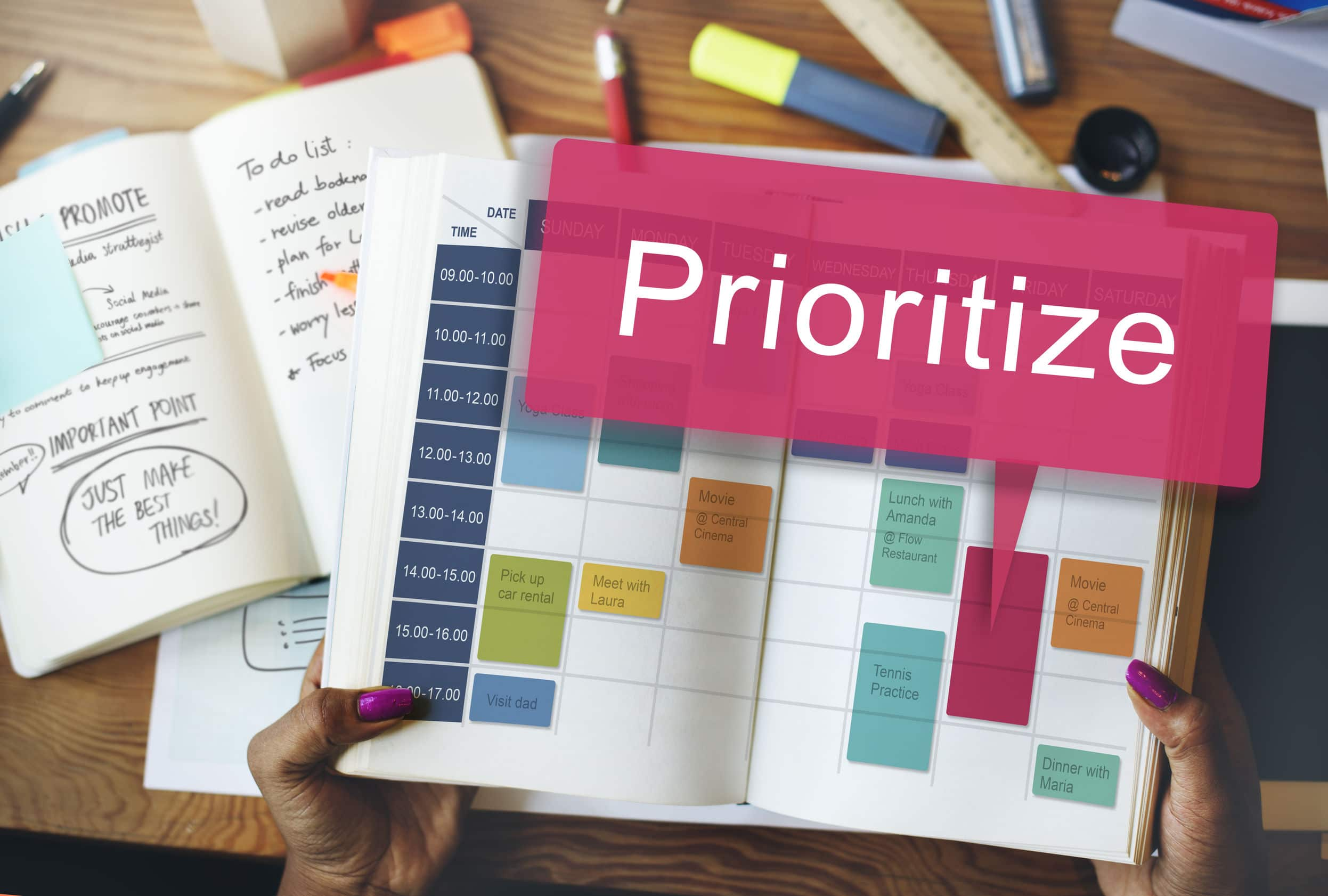 Prioritize you tasks to live a more organized life.