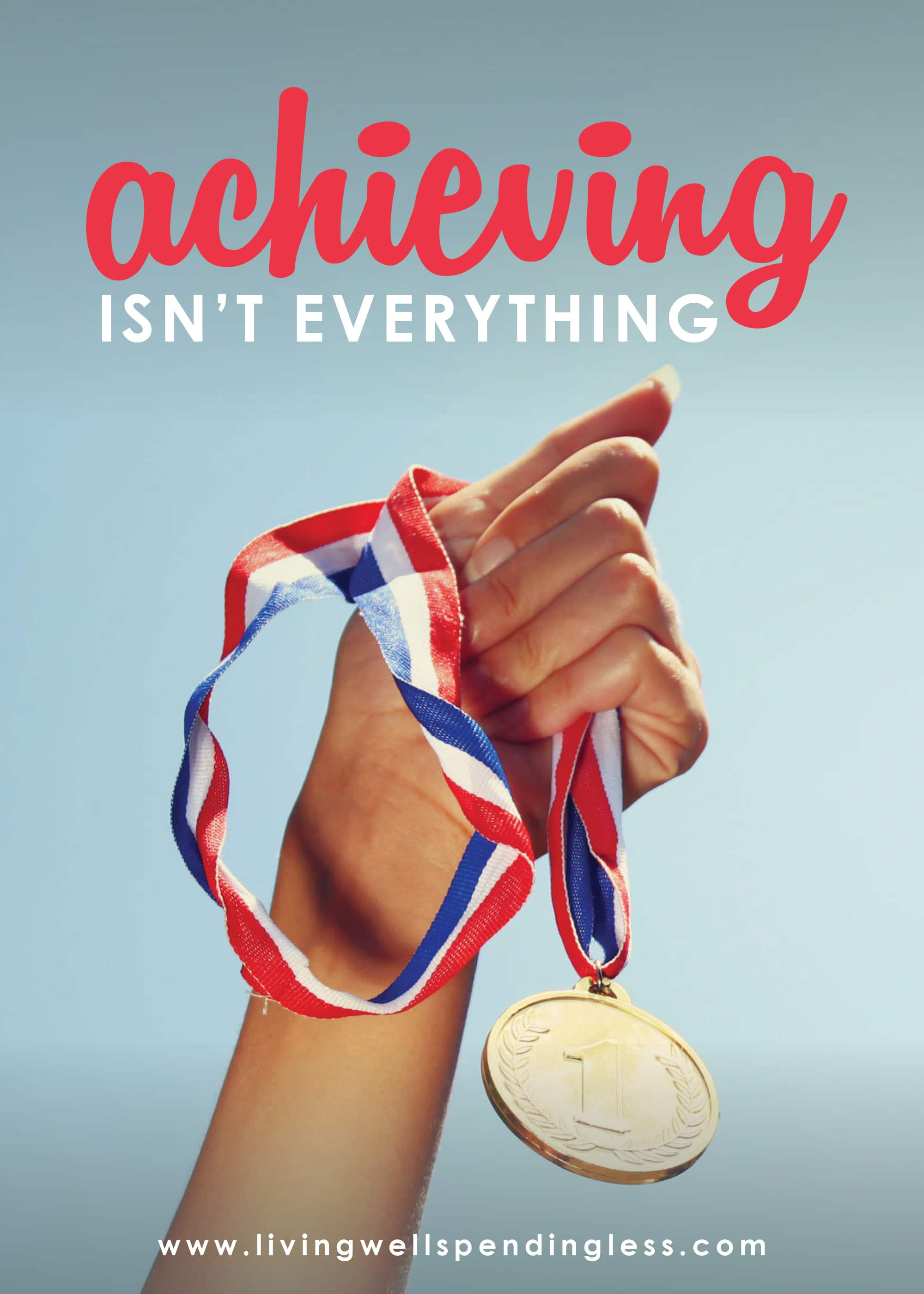 Achieving isn't everything is this week's podcast episode topic.