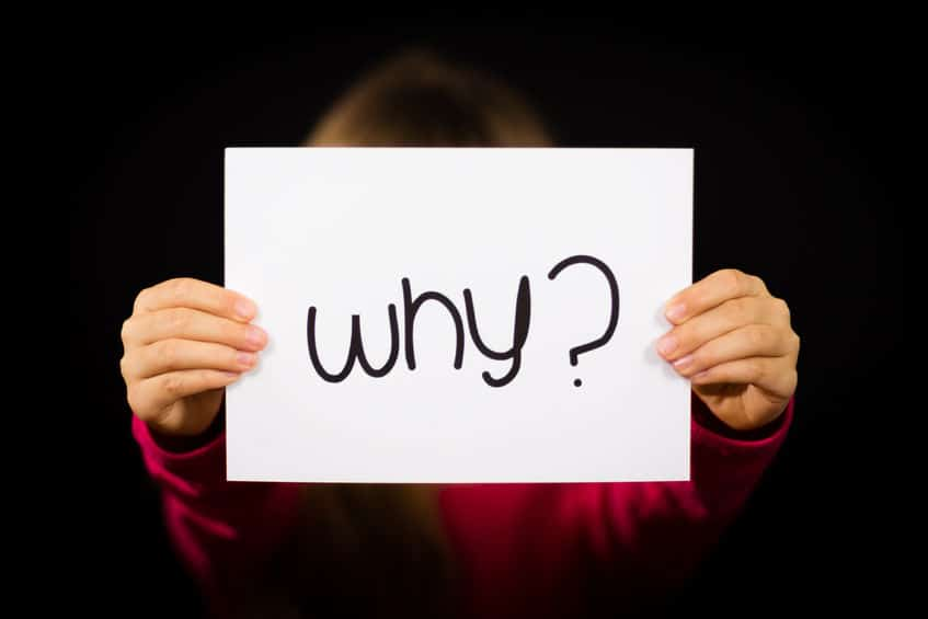 Once you figure out what your purpose in life is remember to ask yourself, why?