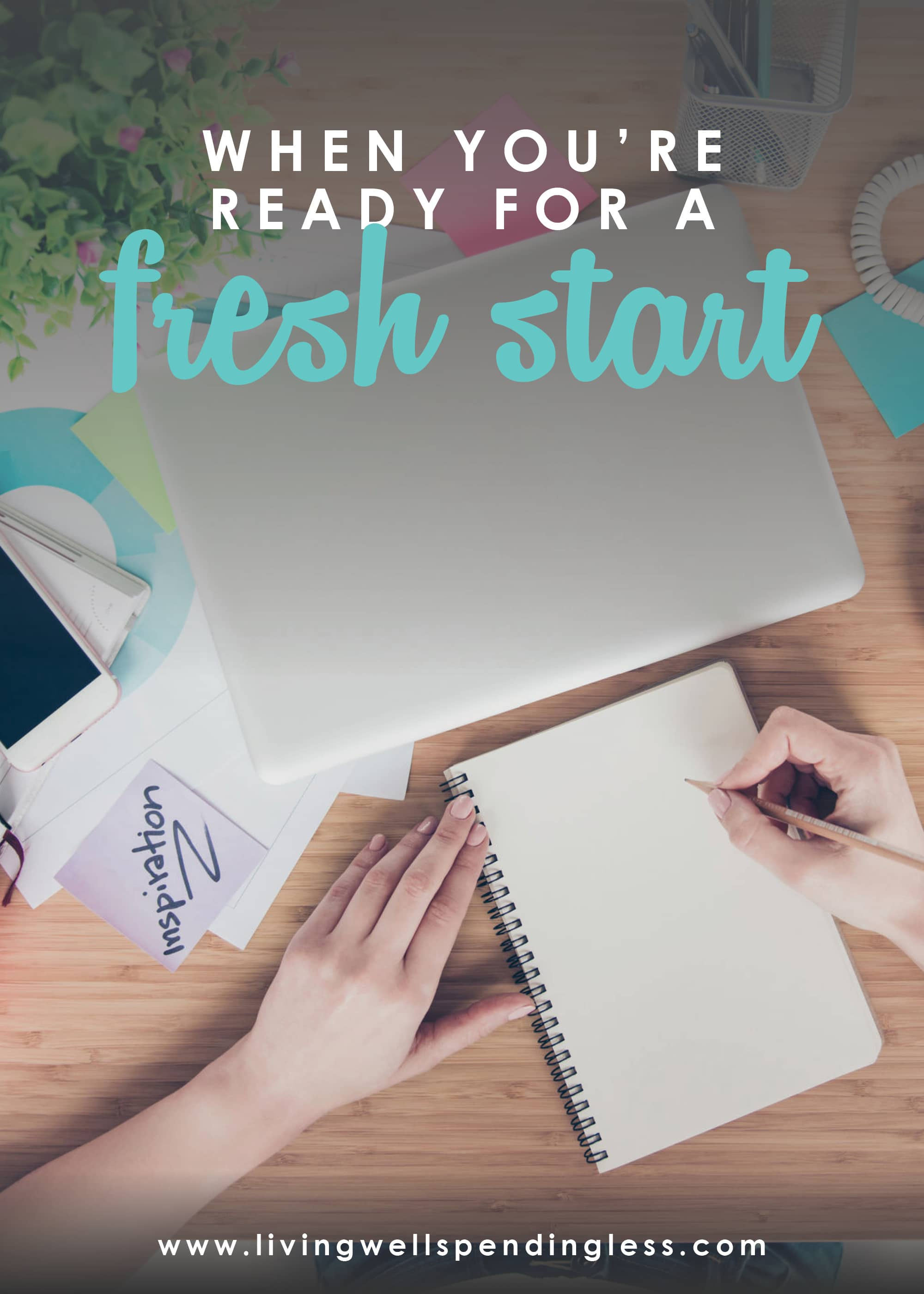 When You're Ready for a Fresh Start