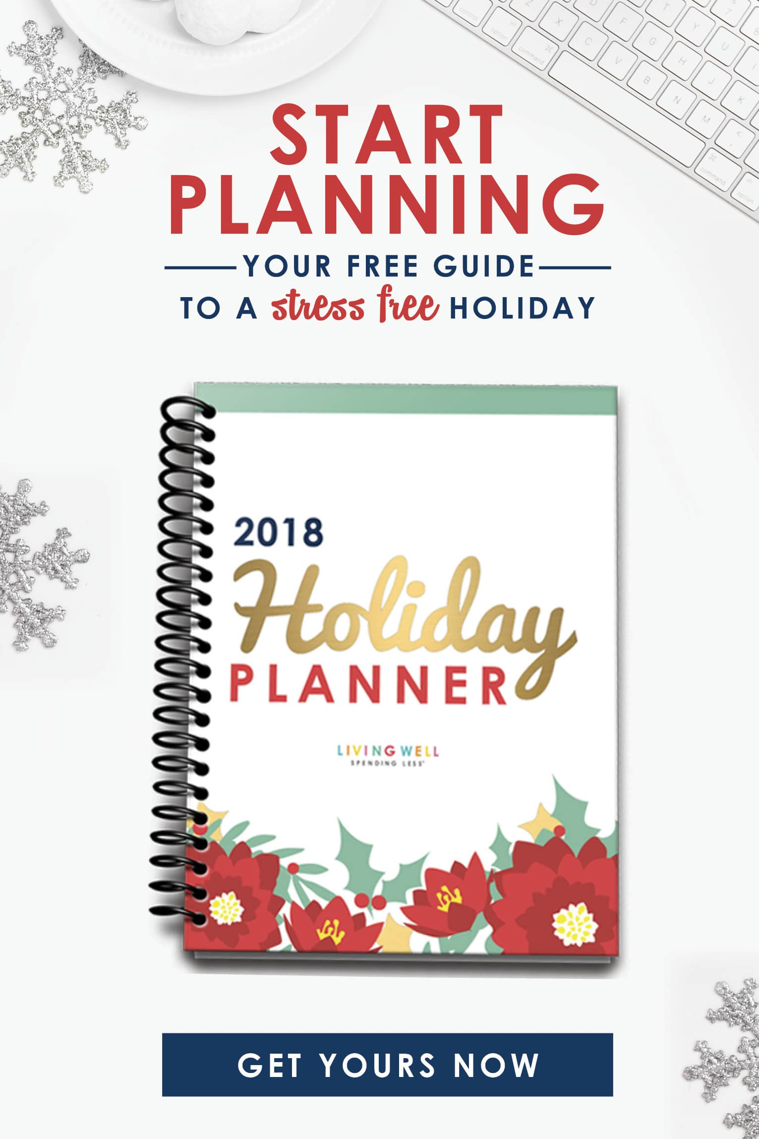 2018 Holiday Planner | Living Well Spending Less Holiday Planner | Stress Free Holidays | Holiday Planning with Less Stress