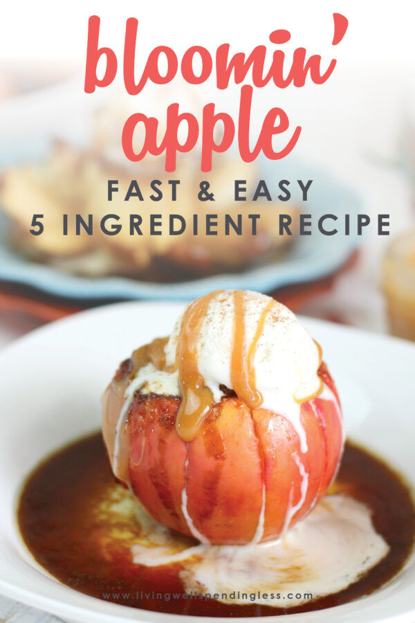 Looking for a last minute dessert recipe to wow your friends? With just 5 easy ingredients and less than 10 minutes of prep, this oh-so-delicious Bloomin' Apple only looks complicated.  Get all of the flavor of apple pie with non of the effort! #appledesserts #falldessert #easydessert #applerecipes