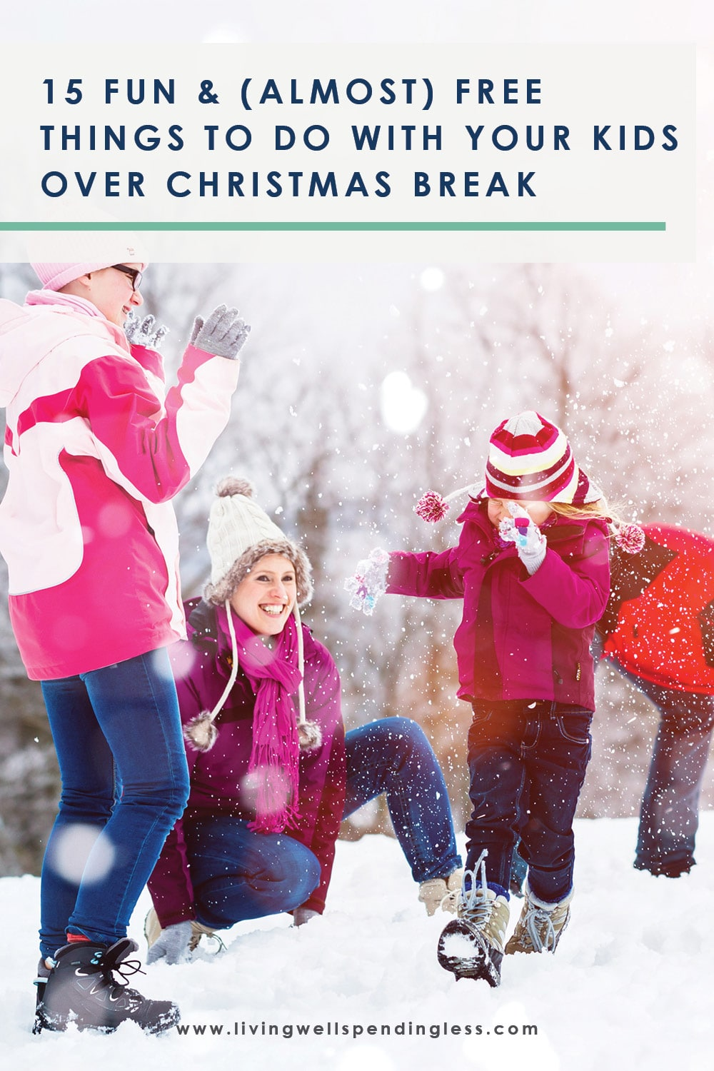 Wondering what to do with your kids over winter and Christmas break? Here are 15 fun things to do with your kids over winter break (or any time). #holidays #familyactivities #parenting #christmas #christmasbreak #noschool #funactivities #freeactivities #cheapactivities