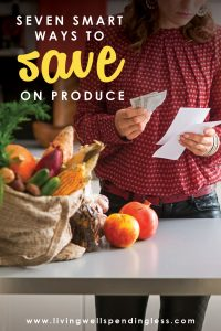 Want to eat more healthy fruits and vegetables without blowing your budget? Don't miss these 7 smart ways to save on fresh produce!