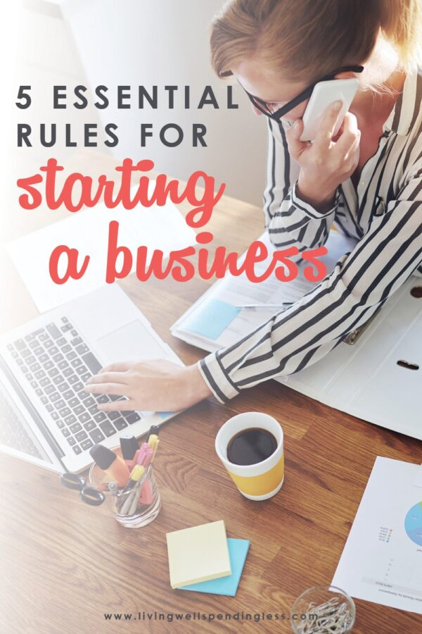 Thinking about starting a business? How do you go from idea to execution? And more importantly, how do you overcome that initial fear of going after something that might not work? If you're thinking about turning your dreams into realities, you need to know the 5 Essential Rules for Starting Your Own Business! #businessstartup #entrepreneur #startingabusiness #onlinebusiness #mompreneur #momboss #bosslife