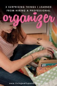 Ever feel like your mess has gotten to the point of no return? It might be time to get some help with all that decluttering! Don't miss these three surprising lessons from hiring a professional organizer. Decluttering | Organizing | Hiring a Professional Organizer | Marie Kondo