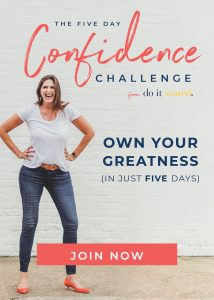 Have you ever wished you could be just a little more confident? How would it feel to have the confidence to pursue your biggest goals and dreams without even thinking twice about whether or not you should?