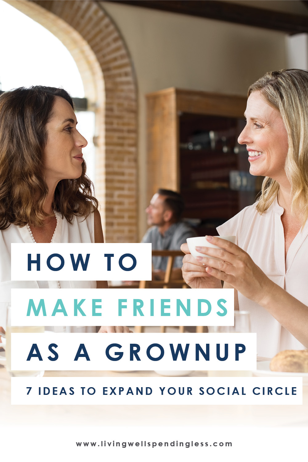 Ever feel like you struggle to make new friends? You're not alone! In fact, the average American adult hasn't made a new friend in FIVE years! But that doesn't mean you can't start now. If you're ready to expand your circle, don't miss these 7 smart ideas for making new friends as a grownup! #friendship #lifehack #friends #bffs #newfriends #adultrelationships #relationships