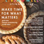 Make Time For What Matters: Guilt-Free Holiday Entertaining Made Easy